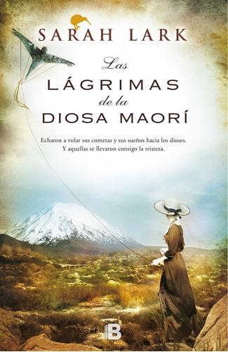 Las Lágrimas De La Diosa Maorí / Sarah Lark (envíos)