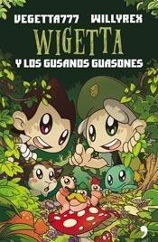 Wigetta Y Los Gusanos Guasones - Vegetta777/ Willyrex - Th