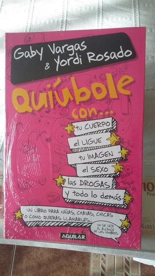 Quiubole Con .....tu Cuerpo / Gaby Vargas & Yordi Rosado