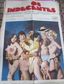Cartaz Cinema Nacional Os Indecentes Classico Pornochanchada