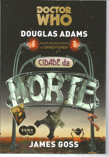Livro Doctor Who Cidade Da Morte Suma - Bonellihq Cx347 F18