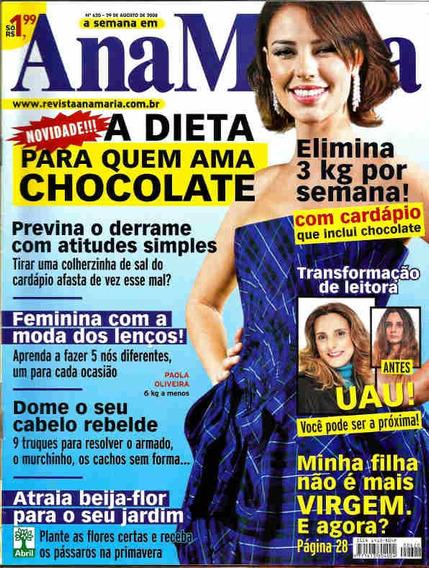 Ana Maria 620 * 29/08/08 * Paola Oliveira