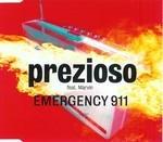Prezioso Feat. Marvin - Emergency 911 ...cd Single .