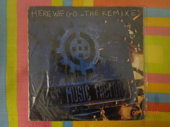 C + C Music Factory - Here We Go - The Remixes