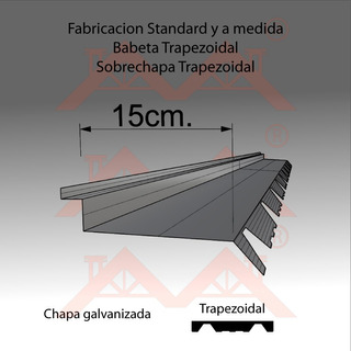 Zingueria Babeta Techo Trapezoidal X 2mt Galvanizada. Envios