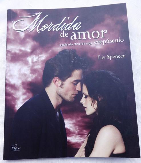 Mordida De Amor - Guia Não Oficial Da Saga Crepúsculo
