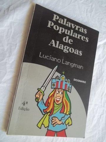 Livro - Palavras Populares De Alagoas - Dicionários
