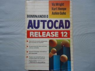 Livro Dominando O Autocad Release 12 @@