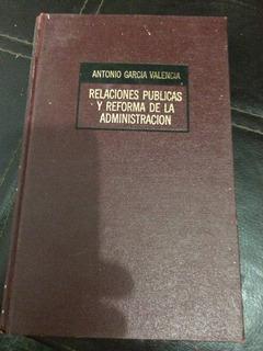 Relaciones Publicas Y Reforma De La Administracion García V