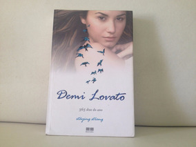 Demi Lovato 365 Dias Staying Strong