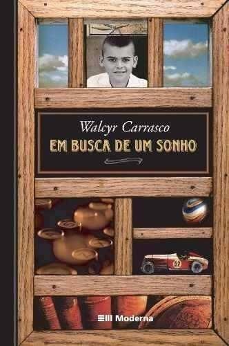 Livro Em Busca De Um Sonho- Walcyr Carrasco