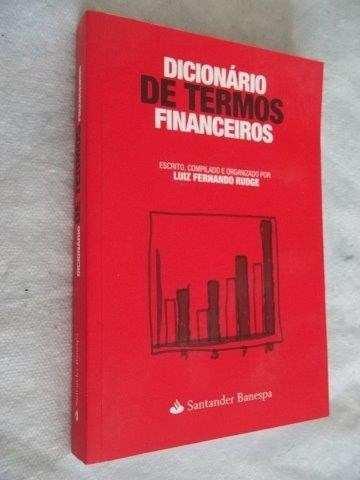 * Livro Dicionário De Termos Financeiros Luiz Fernando Rudge