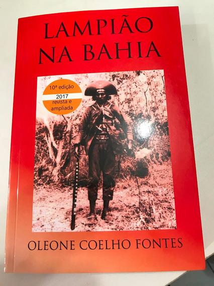 Lampião Na Bahia De Oleone Coelho Fontes Livro Novo #