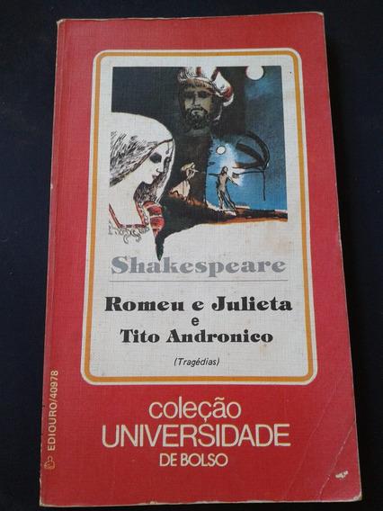Livro Romeu E Julieta E Tito Andronico (1-c)