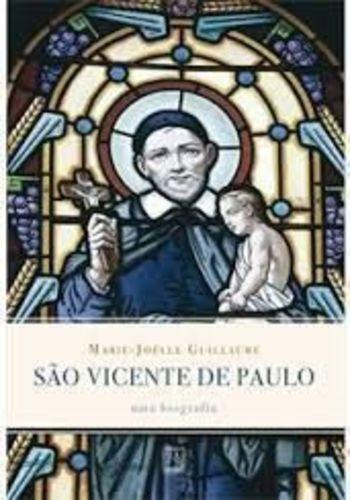 Livro São Vicente De Paulo Marie-joelle Guillaume