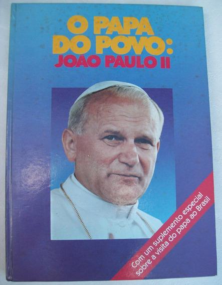 O Papa Do Povo - João Paulo Ii - Visita Ao Brasil - 1979