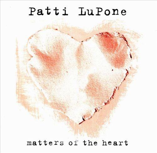 Patti Lupone Cd Matters Of The Heart Nuevo Sellado U.s.a