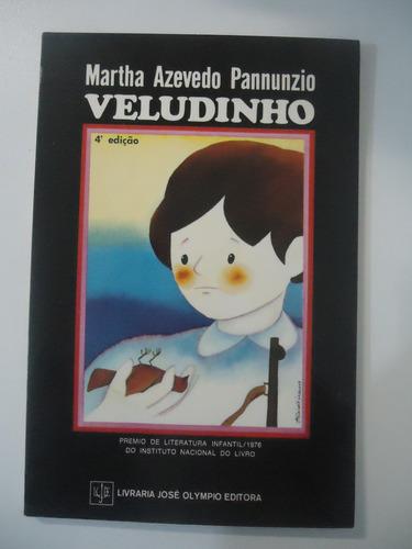 Veludinho - Martha Azevedo Pannunzio