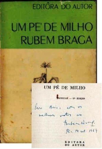 Livro Um Pe De Milho : Cronicas Autografado Rubem Braga