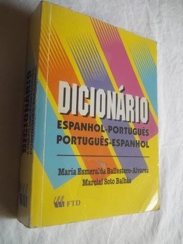 Livro - Dicionario Espanhol Português Port Esp Ballestero