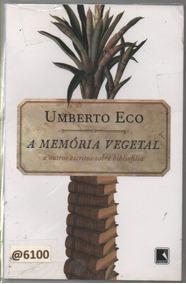 0951 A Memória Vegetal - Umberto Eco