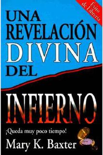Una Revelación Divina Del Infierno [libro]