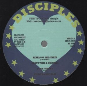 Danny Vibes, The Disciples (2) - Rebels On The Street (12 )