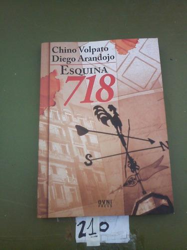 Esquina 718 - Chino Volpato Y Diego Arandojo. Impecable!
