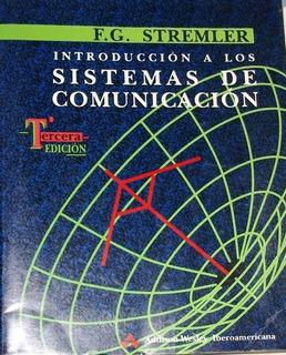 Introducción A Los Sistemas De Comunicación / F. G. Stremler