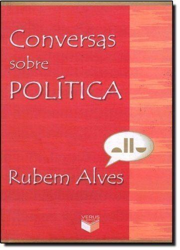 Revista Conversas Sobre Politica Rubem Alves