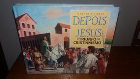 Depois De Jesus: O Triunfo Do Cristianismo - Reader