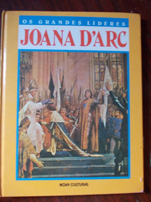 Os Grandes Líderes - Joana D´arc - Susan Banfield