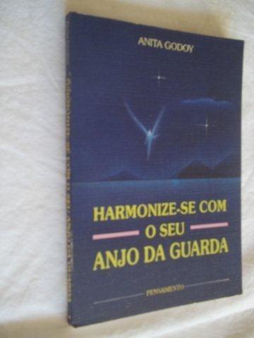 * Livros - Harmonize-se Com Seu Anjo Da Guarda - Esoterico