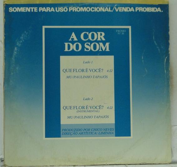 Lp A Cor Do Som - Que Flor É Você- Disco Promocional - A009
