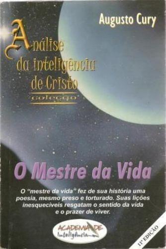 Livro O Mestre Da Vida Augusto Cury