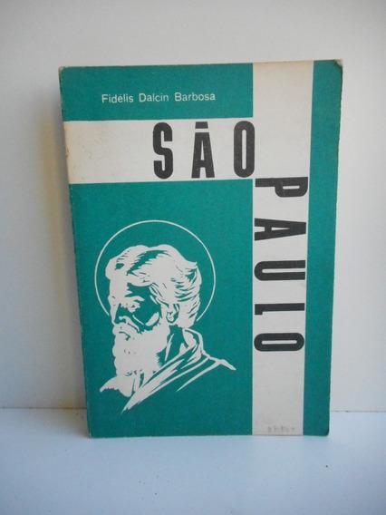 Livro São Paulo Fidélis Dalcin Barbosa