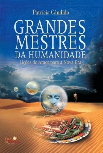 Livro Grandes Mestres Da Humanidade