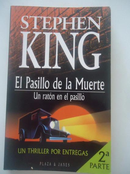 El Pasillo De La Muerte 2ª Parte - Stephen King Em Espanhol