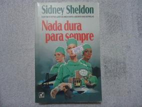 Livro Sidney Sheldon Nada Dura Para Sempre N.1490 @@
