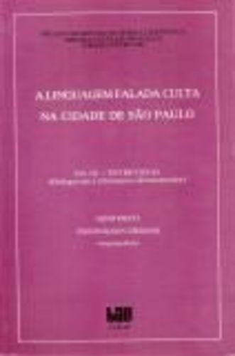 A Linguagem Falada Culta Na Cidade De São Paulo Vol. Iii