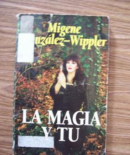 La Magia Y Tu-recetas-fórmulas-migene G.wippler-ed-llewelyn-