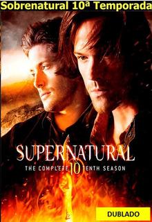 Série Sobrenatural 10ª Décima Temporada Completa E Dublada