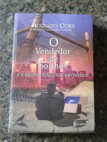 O Vendedor De Sonhos E A Revolução Dos Anônimos-augusto Cury