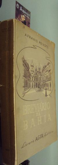 Breviário Da Bahia - Afrânio Peixoto - 1ª Edição