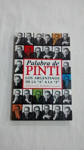 Imagen 1 de 3 de Palabra De Pinti Enrique Pinti Argentinos De A A La Z