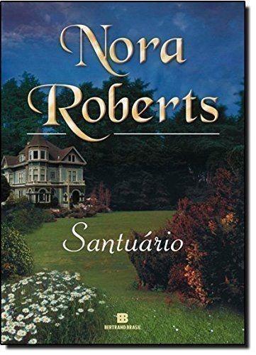 Livro Santuario Nora Roberts Novo