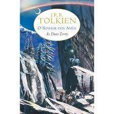 O Senhor Dos Anéis 2 - As Duas Torres - J. R. R. Tolkien