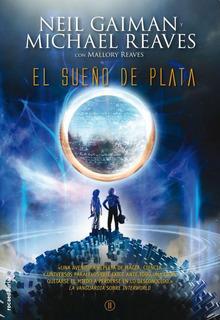 Sueño De Plata, El. (interworld 2)
