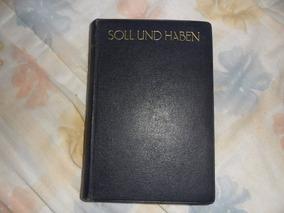 Soll Und Haben - Gustav Freytag (livro Em Alemão)