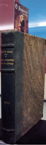Rádio Psiquismo E O Fim Da Esfinge - Luso Monte - 1ª Edição